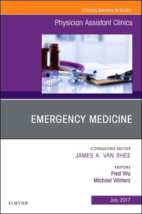 Wu / Winters | Emergency Medicine, an Issue of Physician Assistant Clinics, Volume 2-3 | Buch | sack.de