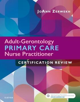 Zerwekh | Adult-Gerontology Primary Care Nurse Practitioner Certification Review | Buch | sack.de
