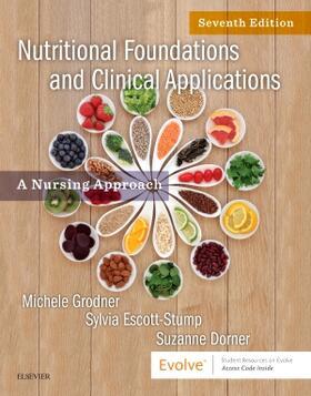 Grodner / Escott-Stump / Dorner | Nutritional Foundations and Clinical Applications | Buch | sack.de