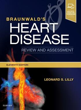 Lilly | Braunwald's Heart Disease Review and Assessment | Buch | sack.de