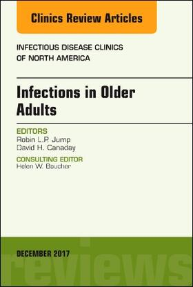 Jump / Canaday | Infections in Older Adults, an Issue of Infectious Disease Clinics of North America, Volume 31-4 | Buch | sack.de