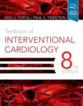 Teirstein / Topol | Textbook of Interventional Cardiology | Buch | sack.de
