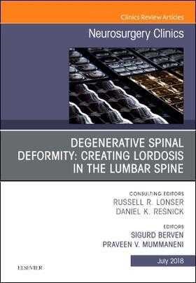 Berven / Mummaneni   Degenerative Spinal Deformity: Creating Lordosis in the Lumbar Spine, An Issue of Neurosurgery Clinics of North America   Buch   sack.de