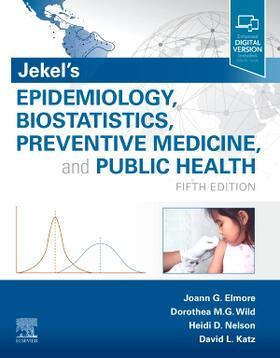 Elmore / Wild / Nelson | Jekel's Epidemiology, Biostatistics, Preventive Medicine, and Public Health | Buch | sack.de