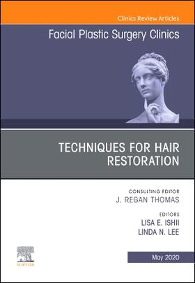 Ishii / Lee   Techniques for Hair Restoration, an Issue of Facial Plastic Surgery Clinics of North America, Volume 28-2   Buch   sack.de