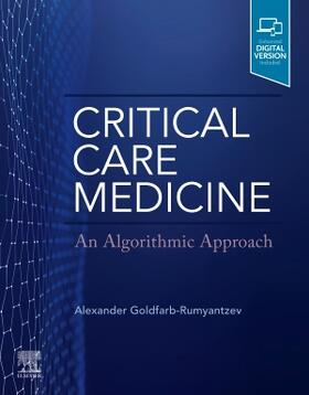 Goldfarb-Rumyantzev | Critical Care Medicine: An Algorithmic Approach | Buch | sack.de