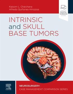 Chaichana / Quinones-Hinojosa | Intrinsic and Skull Base Tumors | Buch | sack.de