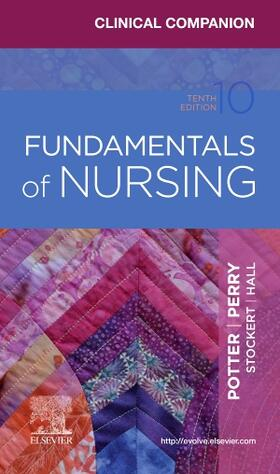Potter / Perry / Hall | Clinical Companion for Fundamentals of Nursing | Buch | sack.de