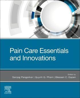 Pangarkar / Pham / Eapen   Pain Care Essentials and Innovations   Buch   sack.de