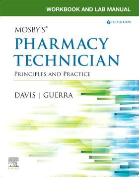 Davis / Guerra | Workbook and Lab Manual for Mosby's Pharmacy Technician | Buch | sack.de