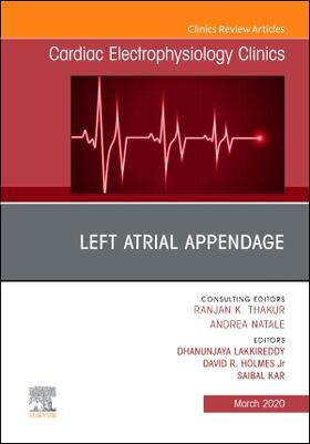 Lakkireddy / Holmes,Jr / Kar | Left Atrial Appendage, an Issue of Cardiac Electrophysiology Clinics, Volume 12-1 | Buch | sack.de