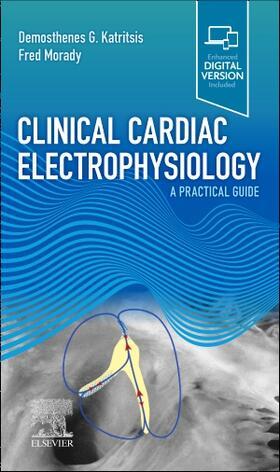Morady / Katritsis | Clinical Cardiac Electrophysiology | Buch | sack.de