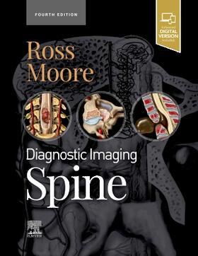 Ross / Moore   Diagnostic Imaging: Spine   Buch   sack.de