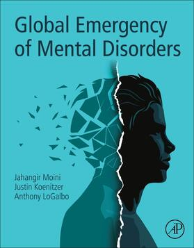 Moini / Koenitzer / LoGalbo | Global Emergency of Mental Disorders | Buch | sack.de