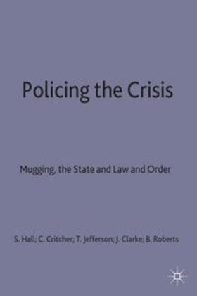 Hall / Roberts / Clarke | Policing the Crisis | Buch | sack.de