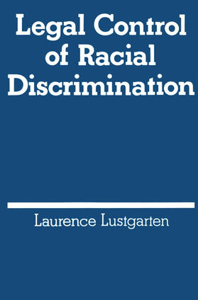 Lustgarten | Legal Control of Racial Discrimination | Buch | sack.de