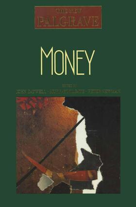 Eatwell / Milgate / Newman | Money | Buch | sack.de