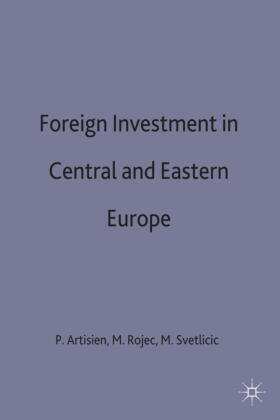 Artisien / Rojec / Svetlicic   Foreign Investment and Privatization in Eastern Europe   Buch   sack.de