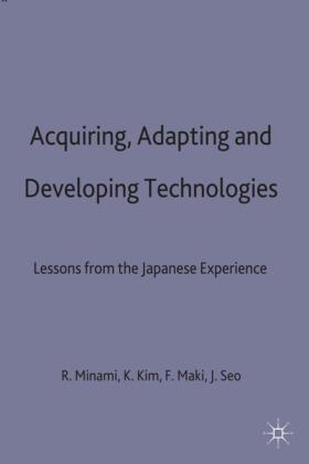 Kim / Maki / Minami | Acquiring, Adapting and Developing Technologies | Buch | sack.de