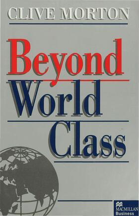 Morton | Beyond World Class | Buch | sack.de