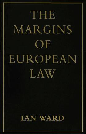 Ward | The Margins of European Law | Buch | sack.de