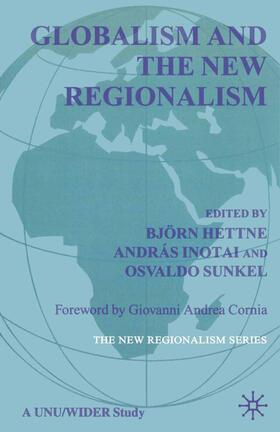 Sunkel / Hettne / Inotai | Globalism and the New Regionalism | Buch | sack.de