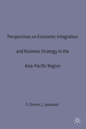 Dzever / Jaussaud | Perspectives on Economic Integration and Business Strategy in the Asia-Pacific Region | Buch | sack.de
