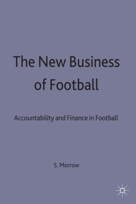 Morrow   The New Business of Football   Buch   sack.de