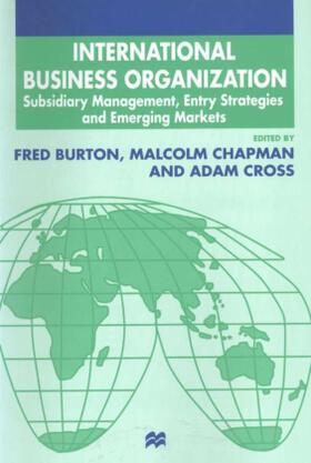 Burton / Cross / Chapman | International Business Organization | Buch | sack.de