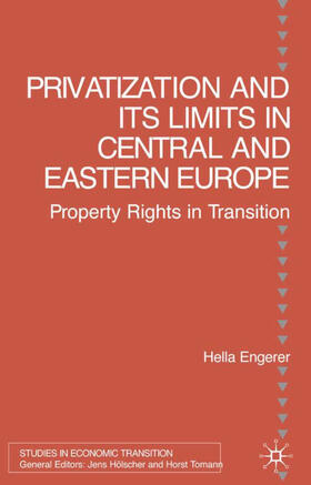Engerer   Privatisation and Its Limits in Central and Eastern Europe   Buch   sack.de