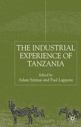 Szirmai / Lapperre | The Industrial Experience of Tanzania | Buch | sack.de