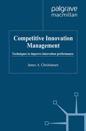 Christiansen | Competitive Innovation Management | Buch | sack.de