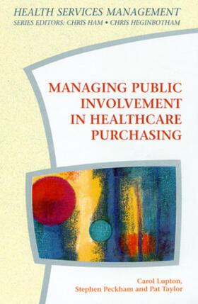 Managing Public Involvement in Health Care Purchasing | Buch | sack.de