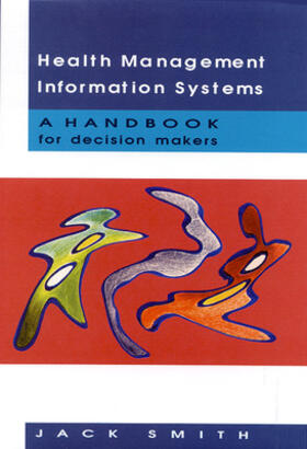 Smith | Health Management Information Systems | Buch | sack.de