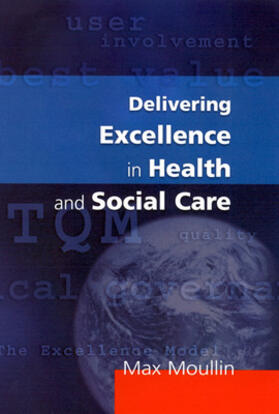 Moullin | Delivering Excellence In Health And Social Care | Buch | sack.de
