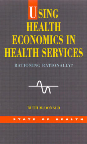 McDonald | Using Health Economics In Health Services | Buch | sack.de