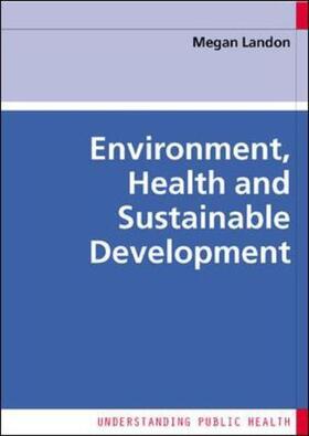 Landon | Environment, Health and Sustainable Development | Buch | sack.de