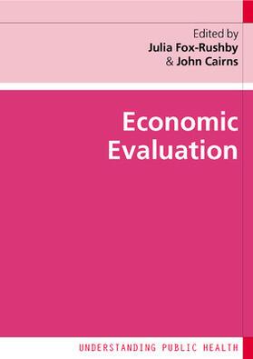 Fox-Rushby / Cairns | Economic Evaluation | Buch | sack.de