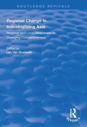 Grunsven | Regional Change in Industrializing Asia | Buch | sack.de