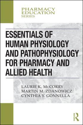 Yvon Gonnella / McCorry / Zdanowicz | Essentials of Human Physiology and Pathophysiology for Pharmacy and Allied Health | Buch | sack.de