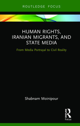 Moinipour   Human Rights, Iranian Migrants, and State Media   Buch   sack.de