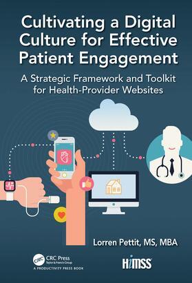 Pettit | Cultivating a Digital Culture for Effective Patient Engagement | Buch | sack.de