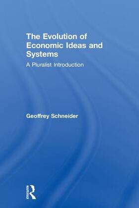 Schneider | The Evolution of Economic Ideas and Systems | Buch | sack.de