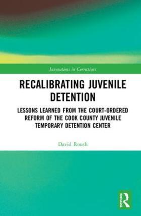 Roush | Recalibrating Juvenile Detention | Buch | sack.de