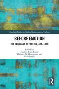 Ruys / Champion / Essary |  Before Emotion: The Language of Feeling, 400-1800 | Buch |  Sack Fachmedien