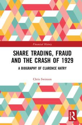 Swinson | Share Trading, Fraud and the Crash of 1929 | Buch | sack.de