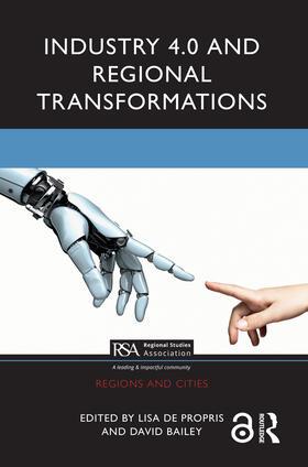 De Propris / Bailey | Industry 4.0 and Regional Transformations | Buch | sack.de