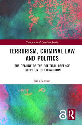 Jansson | Terrorism, Criminal Law and Politics | Buch | sack.de