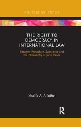 Alfadhel | The Right to Democracy in International Law | Buch | sack.de