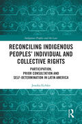 Eichler |  Reconciling Indigenous Peoples' Individual and Collective Rights | Buch |  Sack Fachmedien